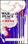 War and Peace with China: First-Hand Experiences in the Foreign Service of the United States Marshall Green