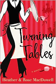 Turning Tables Rose MacDowell
