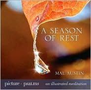 A Season Of Rest  by  Mal Austin