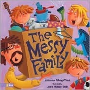 The Messy Family  by  Katherine Pebley ONeal