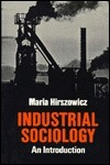 Industrial Sociology: An Introduction Maria Hirszowicz