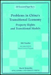 Problems in Chinas Transitional Economy: Property Rights and Transitional Models (Eai Occasional Paper , No 6) Xiaobo Hu
