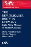 The Republikaner Party in Germany: Right-Wing Menace or Protest Catchall? Hans-Joachim Veen