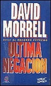 Ultima negación  by  David Morrell