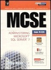 MCSE System Administration for Microsoft SQL Server 7  by  Jeffry Byrne