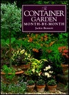 The Container Garden Month-By-Month Jackie Bennett