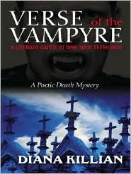 Verse of the Vampyre (Poetic Death Mystery, #2)  by  Diana Killian