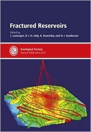Fractured Reservoirs - Special Publication no 270 (Special Publication)  by  D.J. Sanderson