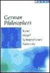 German Philosophers: Kant, Hegel, Schopenhauer, Nietzsche  by  Roger Scruton