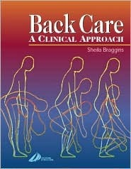 Back Care: A Clinical Approach Sheila Braggins