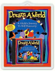 Dream A World: A Childs Journey To Self-Discovery Activity Pack (Book and Audio CD) (Activity Book and Audio CD) (Activity Book and Audio CD)  by  Bunny Hull