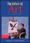 The Nature of Art Thomas E. Wartenberg