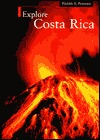 Explore Costa Rica  by  Harry S. Pariser