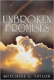 Unbroken Promises  by  Mitchell G. Taylor