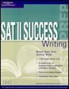SAT II Success Writing Margaret C. Moran