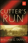 Cutters Run  by  William G. Tapply