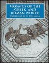 Mosaics Of The Greek And Roman World  by  Katherine Dunbabin
