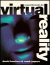 Experiments in Virtual Reality  by  David Harrison