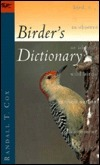 Birders Dictionary  by  Randall T. Cox