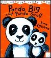 Panda Big and Panda Small  by  Jane Cabrera