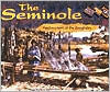 The Seminole: Patchworkers of the Everglades  by  Rachel A. Koestler-Grack