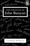 The Writing of John Bunyan  by  Tamsin Spargo