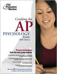 Cracking The Ap Psychology Exam, 2008 Edition Princeton Review