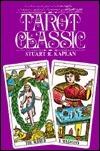 Tarot Classic  by  Stuart R. Kaplan