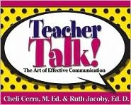 Test Talk!: Understanding the Stakes and Helping Your Children Do Their Best Cheli M. Cerra