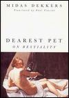 Dearest Pet: On Bestiality  by  Midas Dekkers