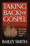 Taking Back the Gospel Bailey E. Smith