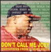 Dont Call Me Joey: The Wit and Wisdom of Albert (Joey) Belle  by  Albert Belle
