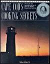 Cape Cods Cooking Secrets  by  Kathleen DeVanna Fish