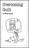 Overcoming Guilt  by  Windy Dryden