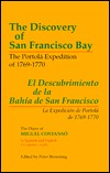 The Discovery of San Francisco Bay: The Portola Expedition of 1769-1770  by  Miguel Costanso