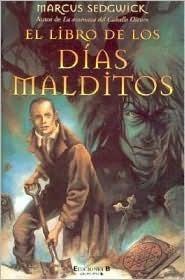 El libro de los días malditos (Book of Dead Days, #1)  by  Marcus Sedgwick