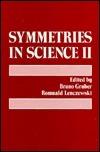 Symmetries In Science II Bruno Gruber