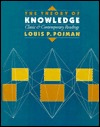 The Theory Of Knowledge: Classical And Contemporary Readings  by  Louis P. Pojman