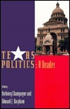 Texas Politics: A Reader Anthony Champagne