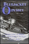 Bluejacket Odyssey: Guadalcanal to Bikini--Naval Armed Guard in the Pacific  by  Michael Jay Mjelde