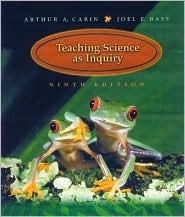 Teaching Science As Inquiry Arthur A. Carin