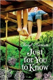 Just for You to Know  by  Cheryl Harness