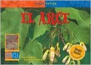 El Arce = Maple Tree  by  David M. Schwartz