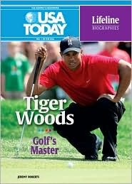 Tiger Woods: Golfs Master  by  Jeremy Roberts