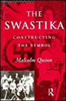 The Swastika  by  Malcolm Quinn