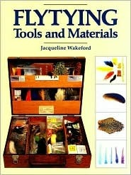Flytying Tools and Materials Jacqueline Wakeford