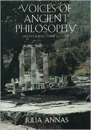 Voices of Ancient Philosophy: An Introductory Reader  by  Julia Annas