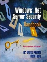 Windows .Net Server Security Handbook [With CDROM]  by  Cyrus Peikari