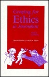 Groping For Ethics In Journalism  by  H. Eugene Goodwin