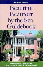Beautiful Beaufort  by  the Sea Guidebook (American Coastal Guidebook) (American Coastal Guidebook Series) by George G. Trask